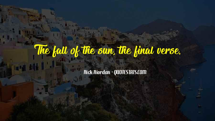 Sun Fall Quotes #463302