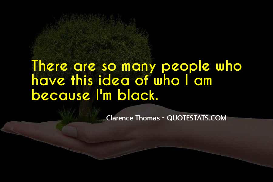 Quotes About Clarence Thomas #1210631