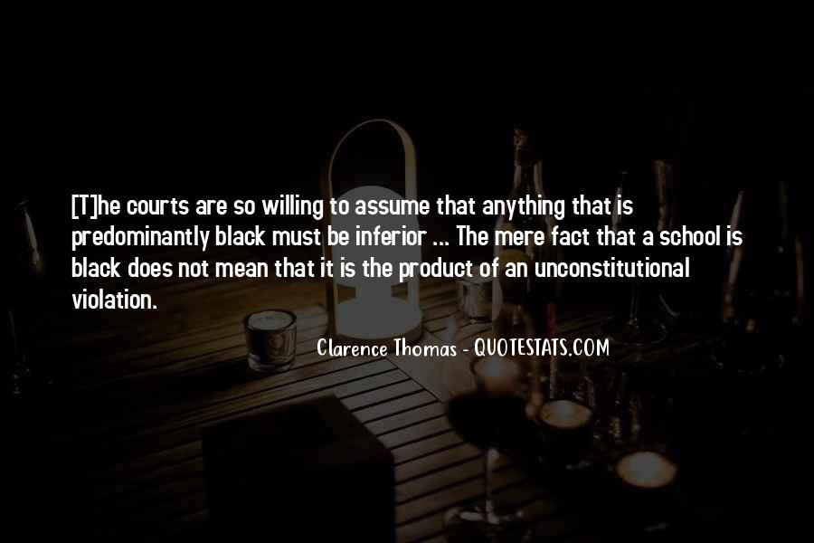 Quotes About Clarence Thomas #1353050