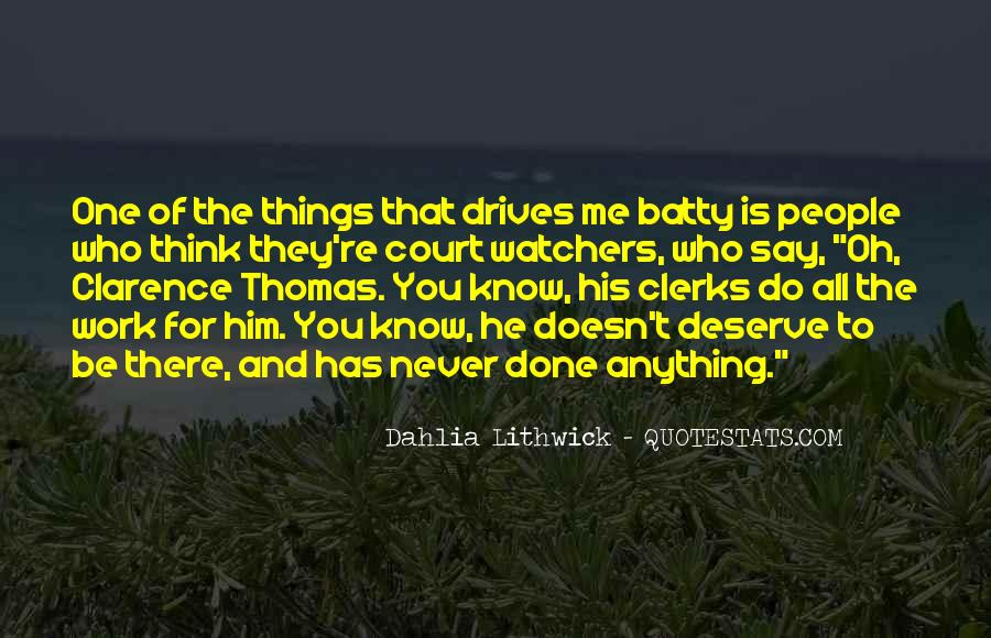 Quotes About Clarence Thomas #1847919