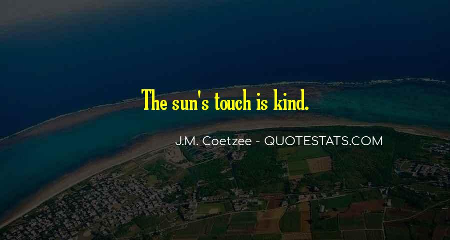 Sun Touch Quotes #803568