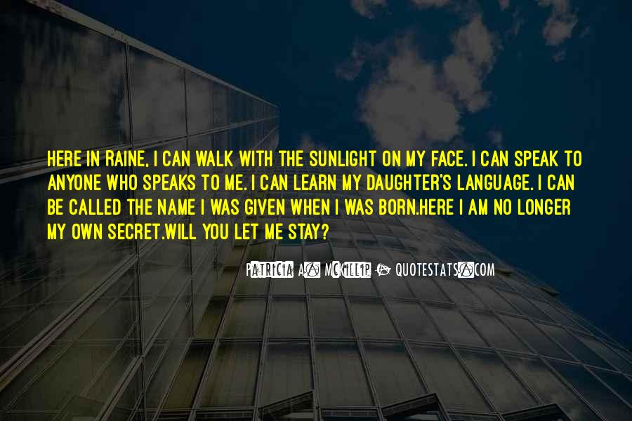 Sunlight Here I Am Quotes #471549