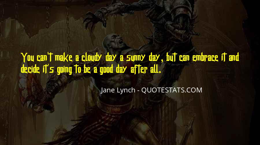 Sunny Day Inspirational Quotes #432445