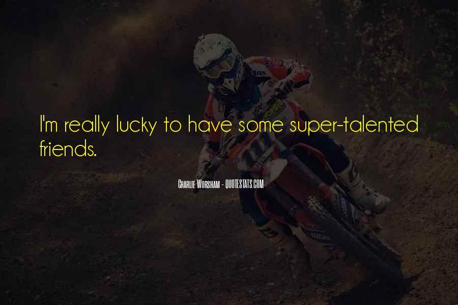 Super Best Friends Quotes #1355738