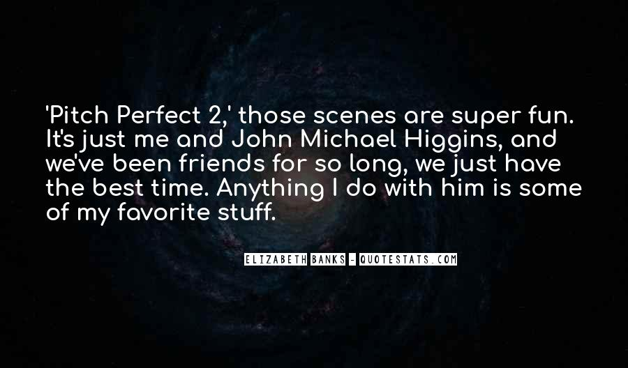 Super Best Friends Quotes #1636357