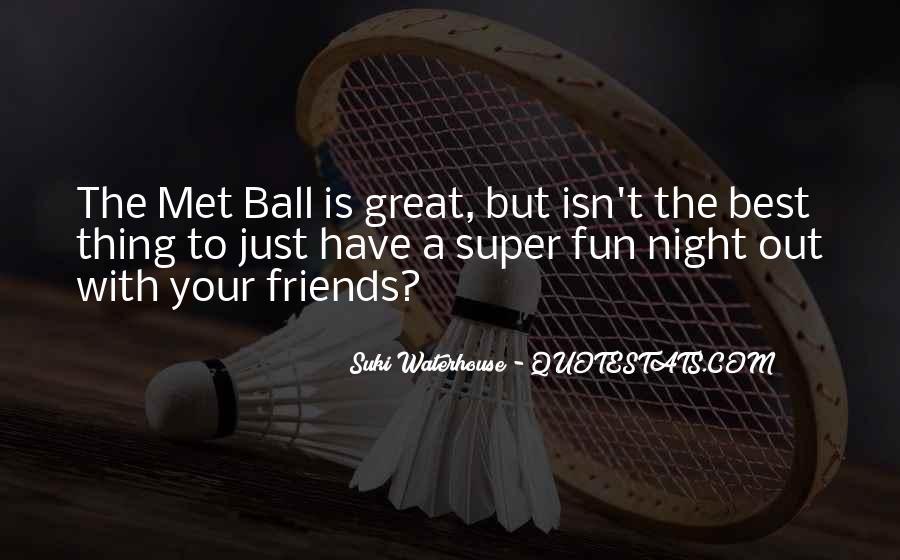 Super Best Friends Quotes #522659