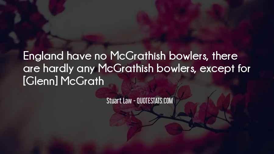 Quotes About Glenn Mcgrath #1419507