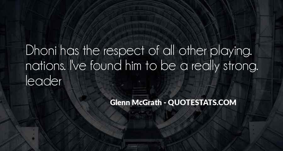 Quotes About Glenn Mcgrath #452745