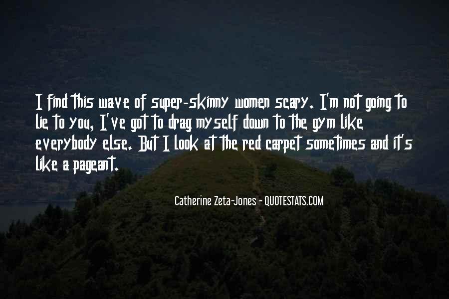 Super Skinny Quotes #1124488