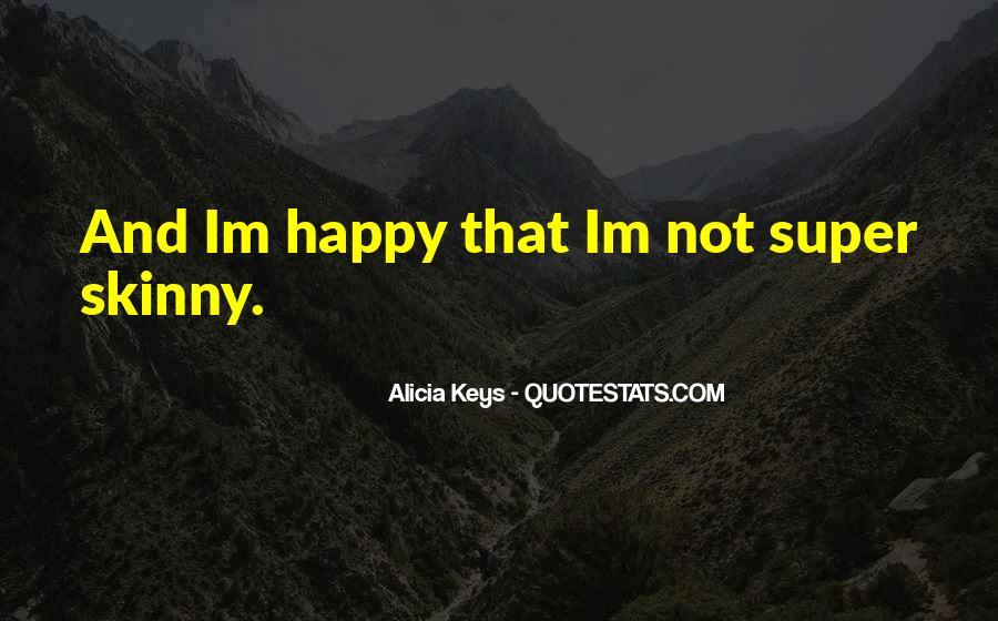 Super Skinny Quotes #1544171