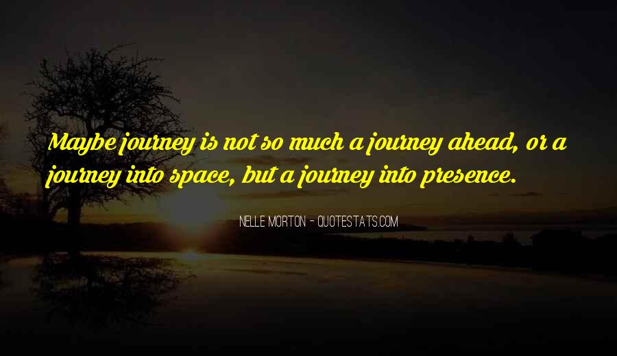 Quotes About Journey #35267