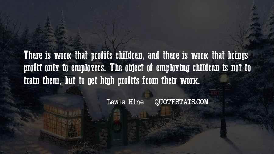 Quotes About Lewis Hine #279277