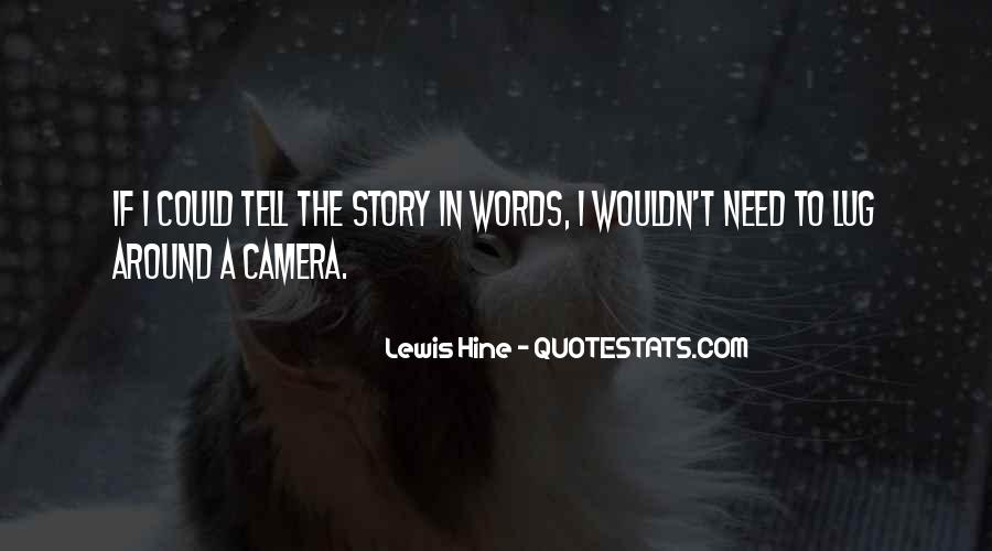 Quotes About Lewis Hine #39153