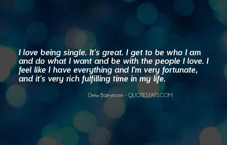 Quotes About Being In Love And Single #1774590
