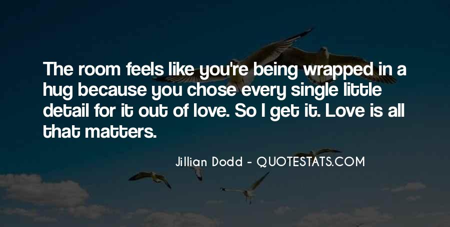Quotes About Being In Love And Single #741844