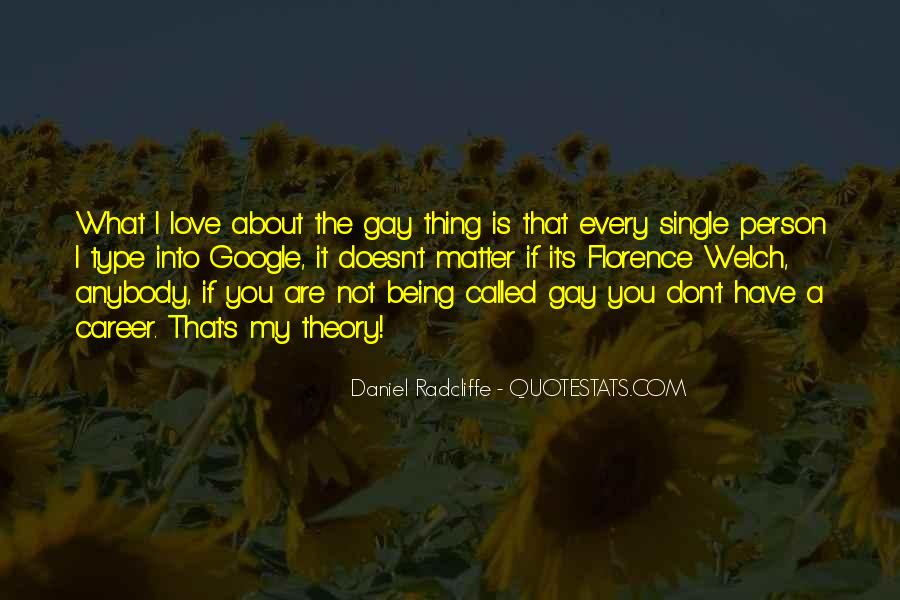 Quotes About Being In Love And Single #910139