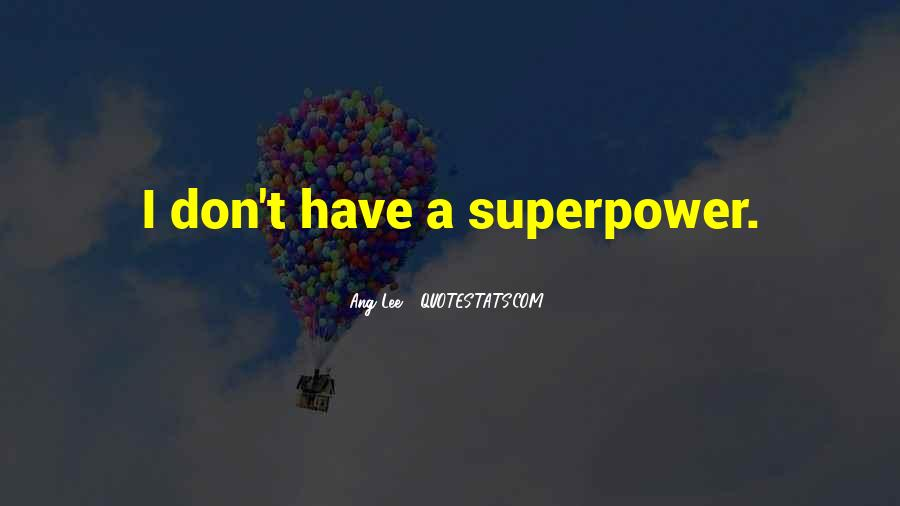 Superpower Quotes #362660