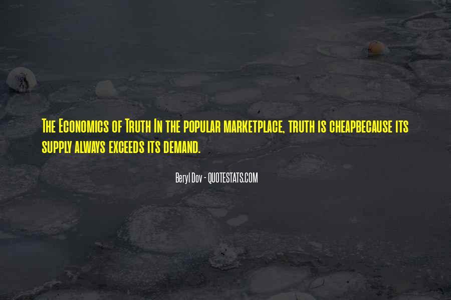 Supply And Demand Economics Quotes #328247