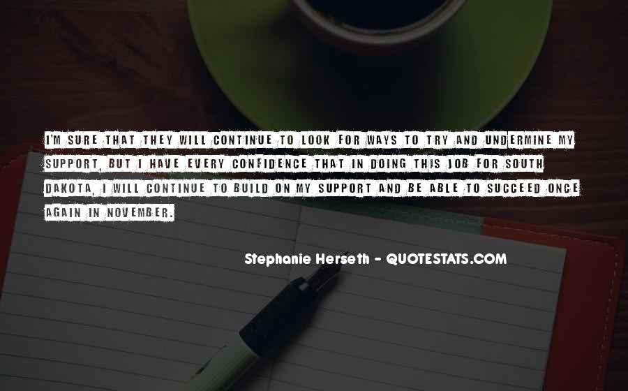 Support Goes Both Ways Quotes #469078