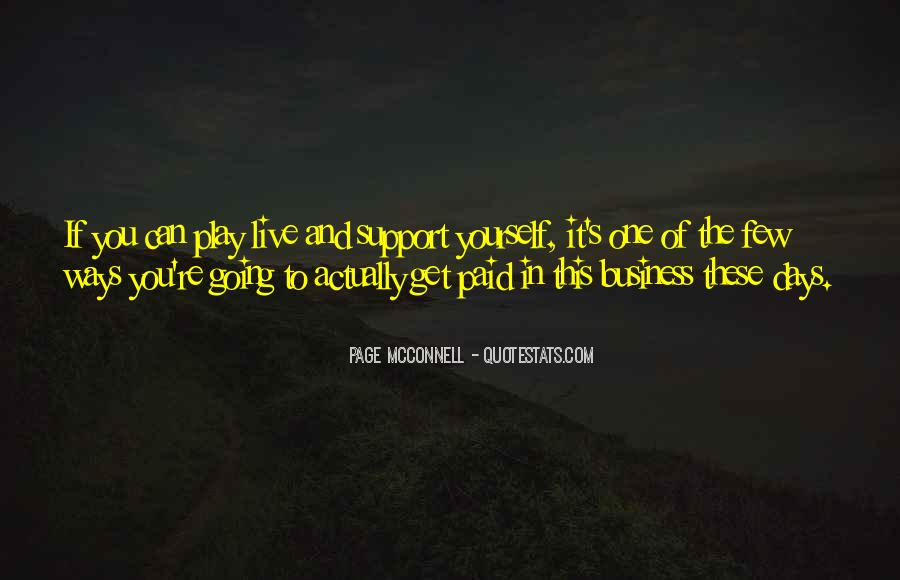 Support Goes Both Ways Quotes #549861