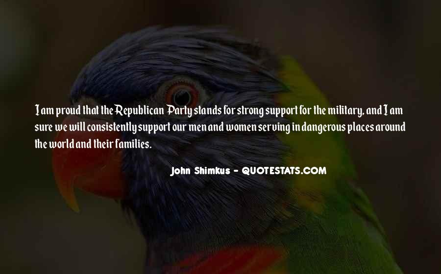 Support Military Families Quotes #1623034