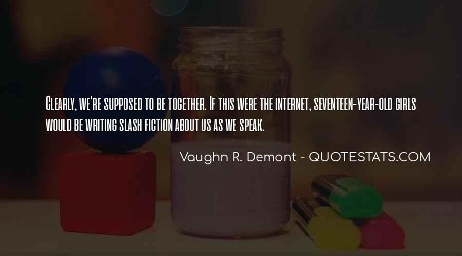 Supposed To Be Together Quotes #1759571