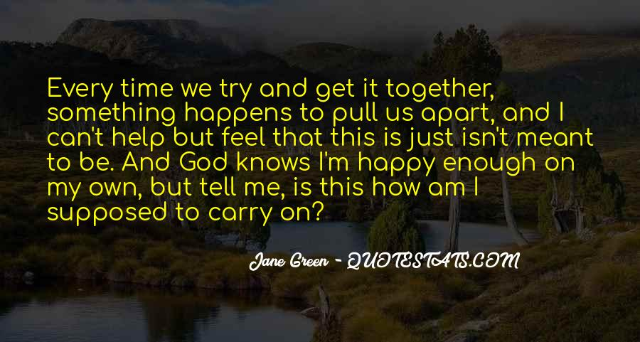 Supposed To Be Together Quotes #856476