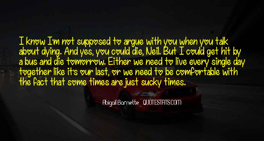 Supposed To Be Together Quotes #924842