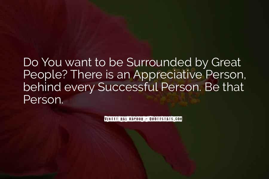 Surrounded By Greatness Quotes #722277