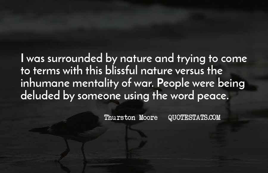 Surrounded By Nature Quotes #1153040