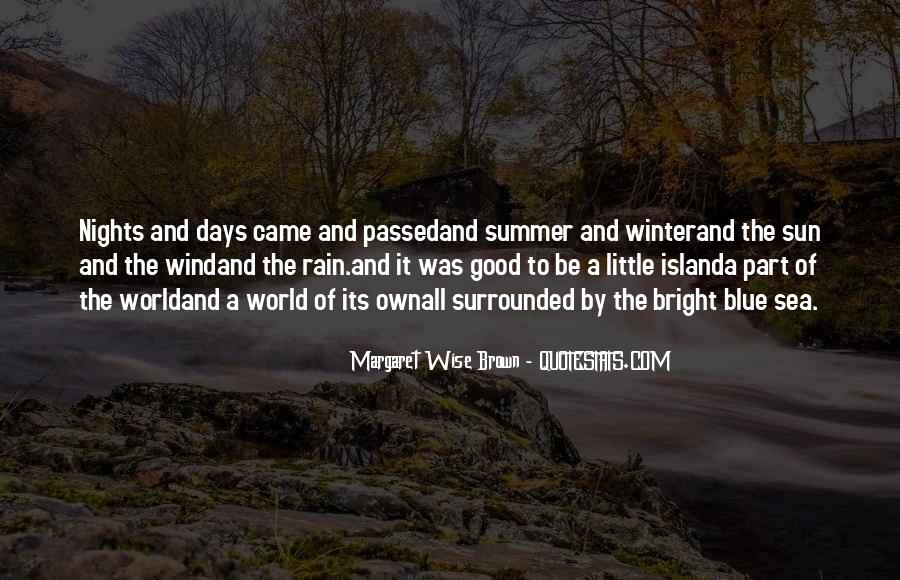 Surrounded By Nature Quotes #1429172