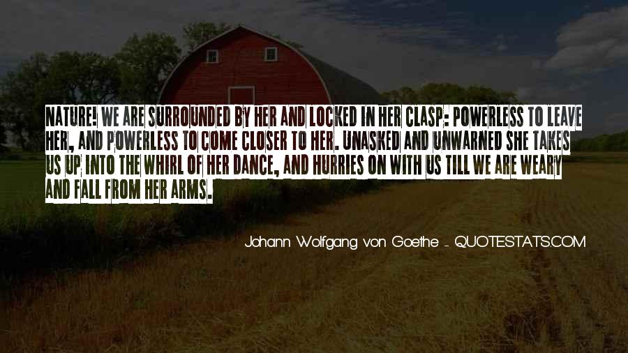Surrounded By Nature Quotes #1448638