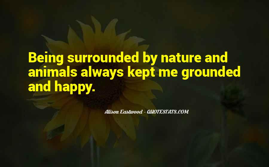 Surrounded By Nature Quotes #400303