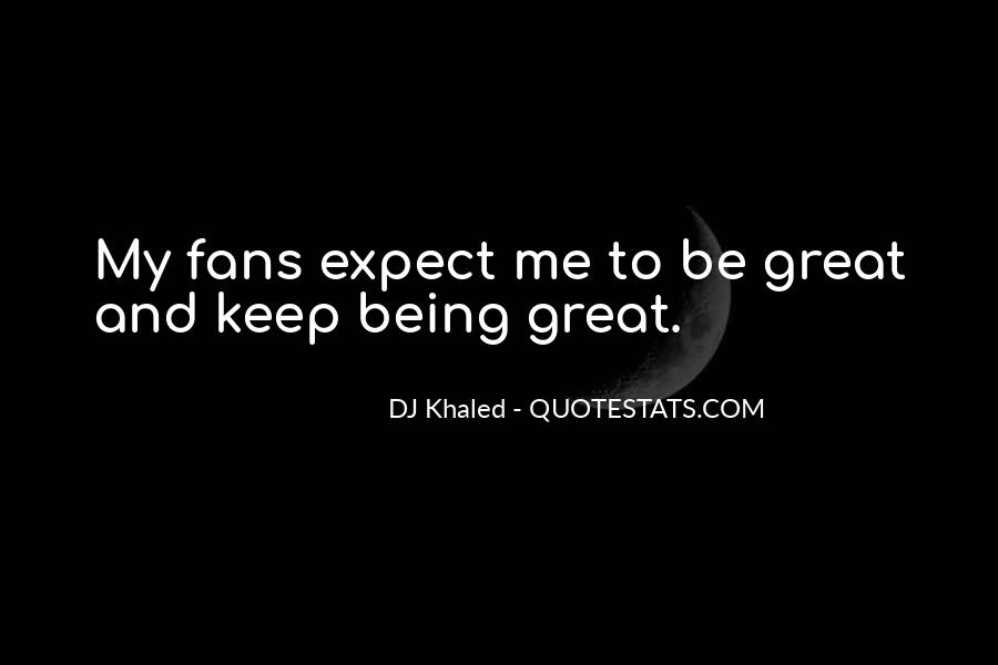 Quotes About Being A Dj #1324771