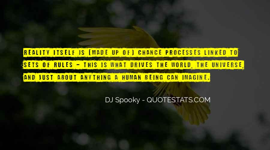 Quotes About Being A Dj #1846354