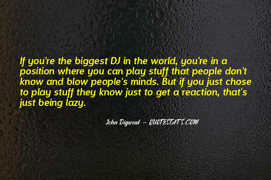 Quotes About Being A Dj #721176