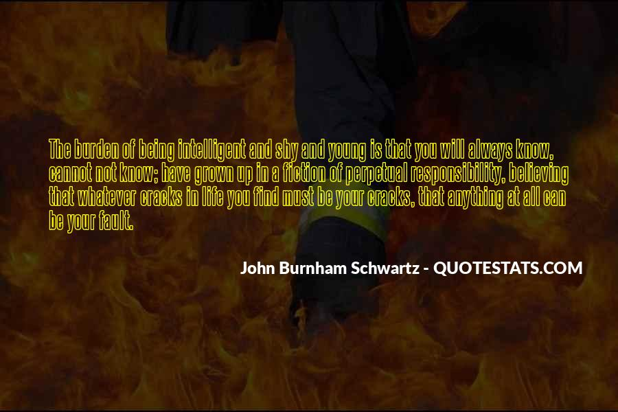 Quotes About Being Intelligent #1007721