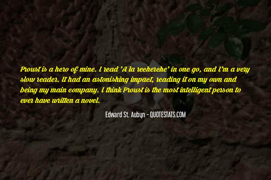 Quotes About Being Intelligent #1063545
