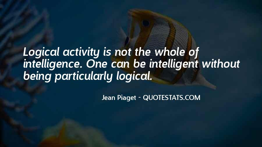 Quotes About Being Intelligent #1155438