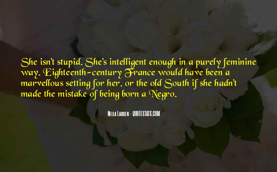 Quotes About Being Intelligent #152685