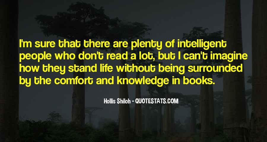 Quotes About Being Intelligent #579903