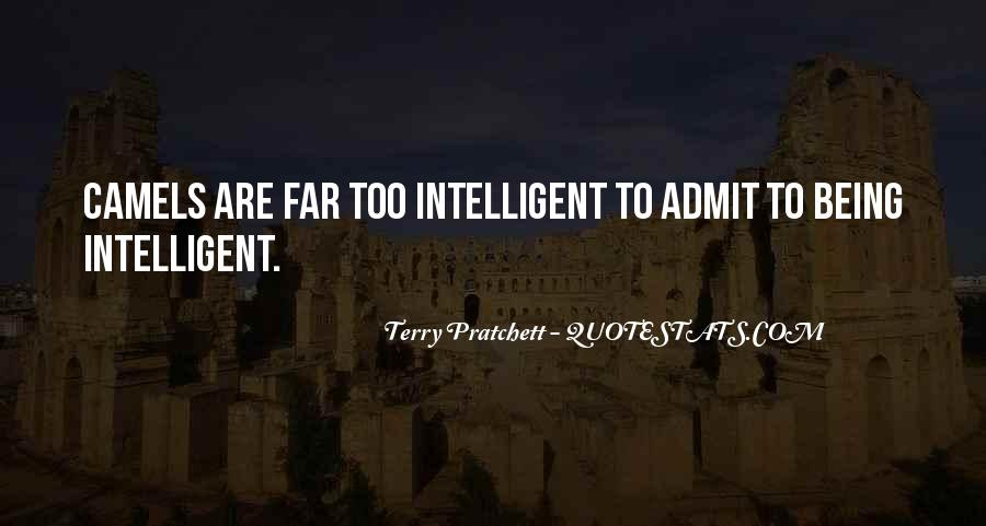 Quotes About Being Intelligent #581342
