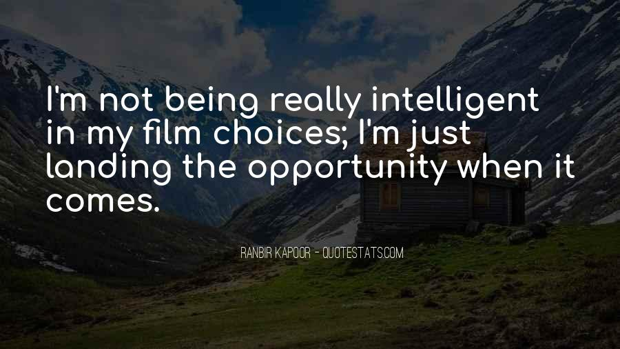 Quotes About Being Intelligent #730366