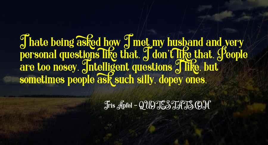 Quotes About Being Intelligent #906975