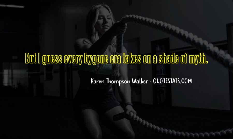 Quotes About Karen Walker #1056804