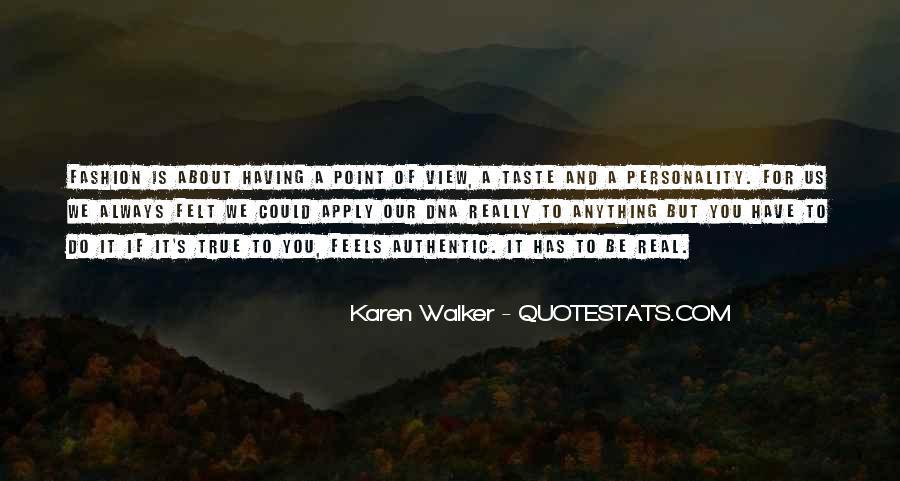 Quotes About Karen Walker #1301843