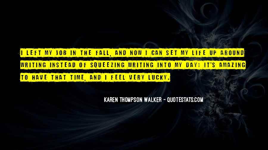 Quotes About Karen Walker #1370890