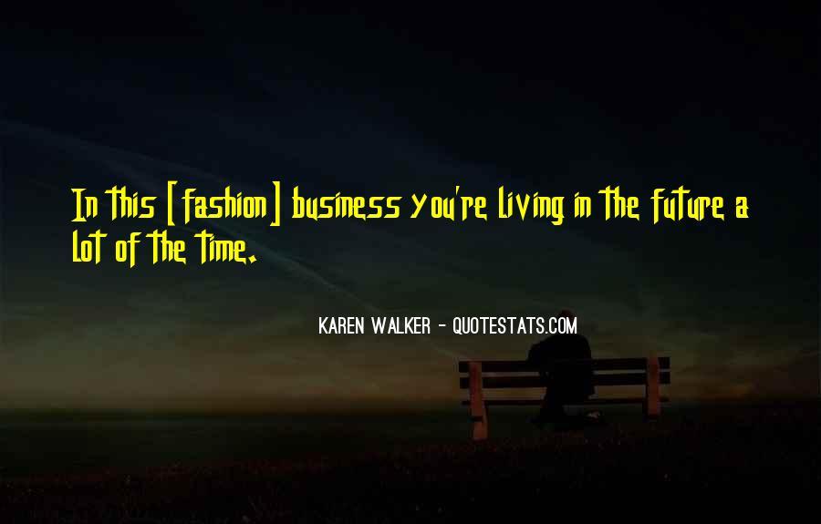 Quotes About Karen Walker #285734