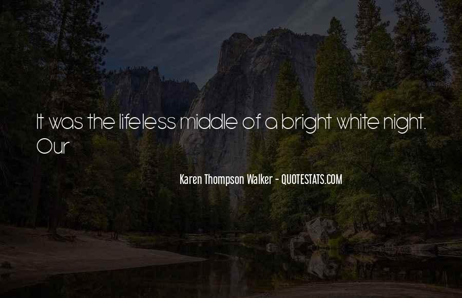 Quotes About Karen Walker #485113
