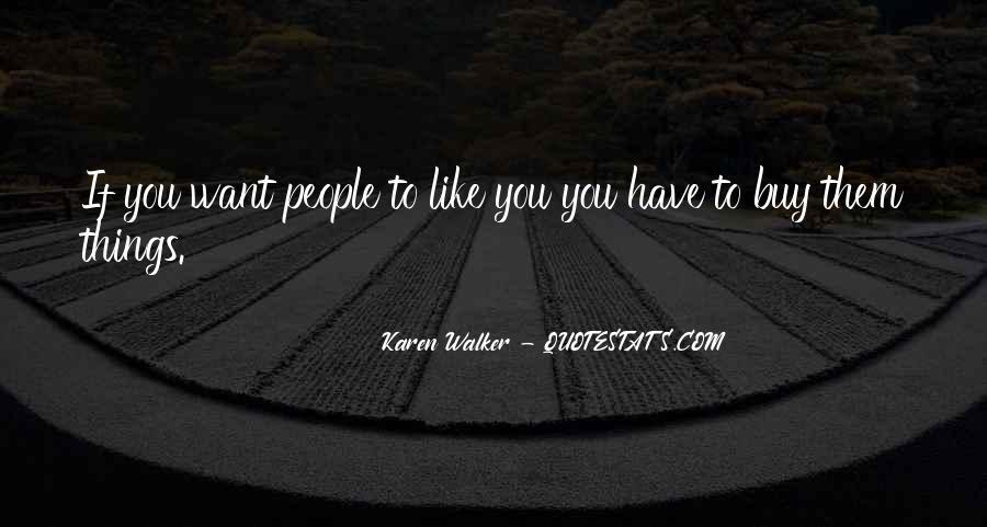 Quotes About Karen Walker #580945